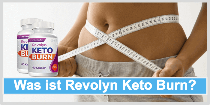 Was ist Revolyn Keto Burn