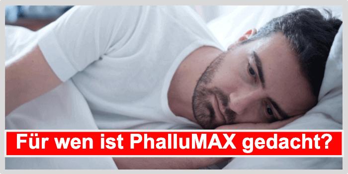 Für wen ist PhalluMAX gedacht