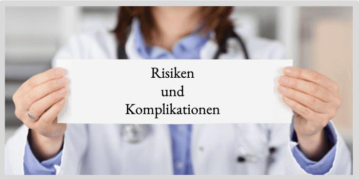 Risiken und Komplikationen